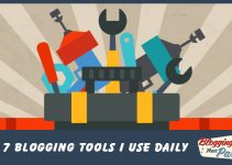 7 Useful Blogging Tools You Need